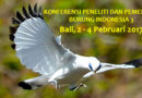 KONFERENSI PENELITI DAN PEMERHATI BURUNG INDONESIA 3 Bali, 2 – 4 Pebruari 2017